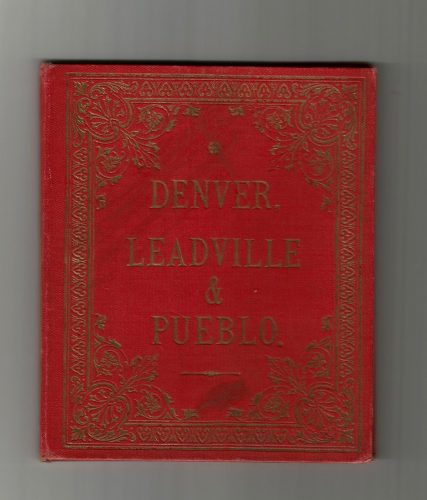 Denver, Leadville & Pueblo Illustration Booklet #1