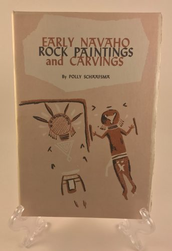 Early Navaho Rock Paintings and Carvings by Polly Schaafsma 1966 Book