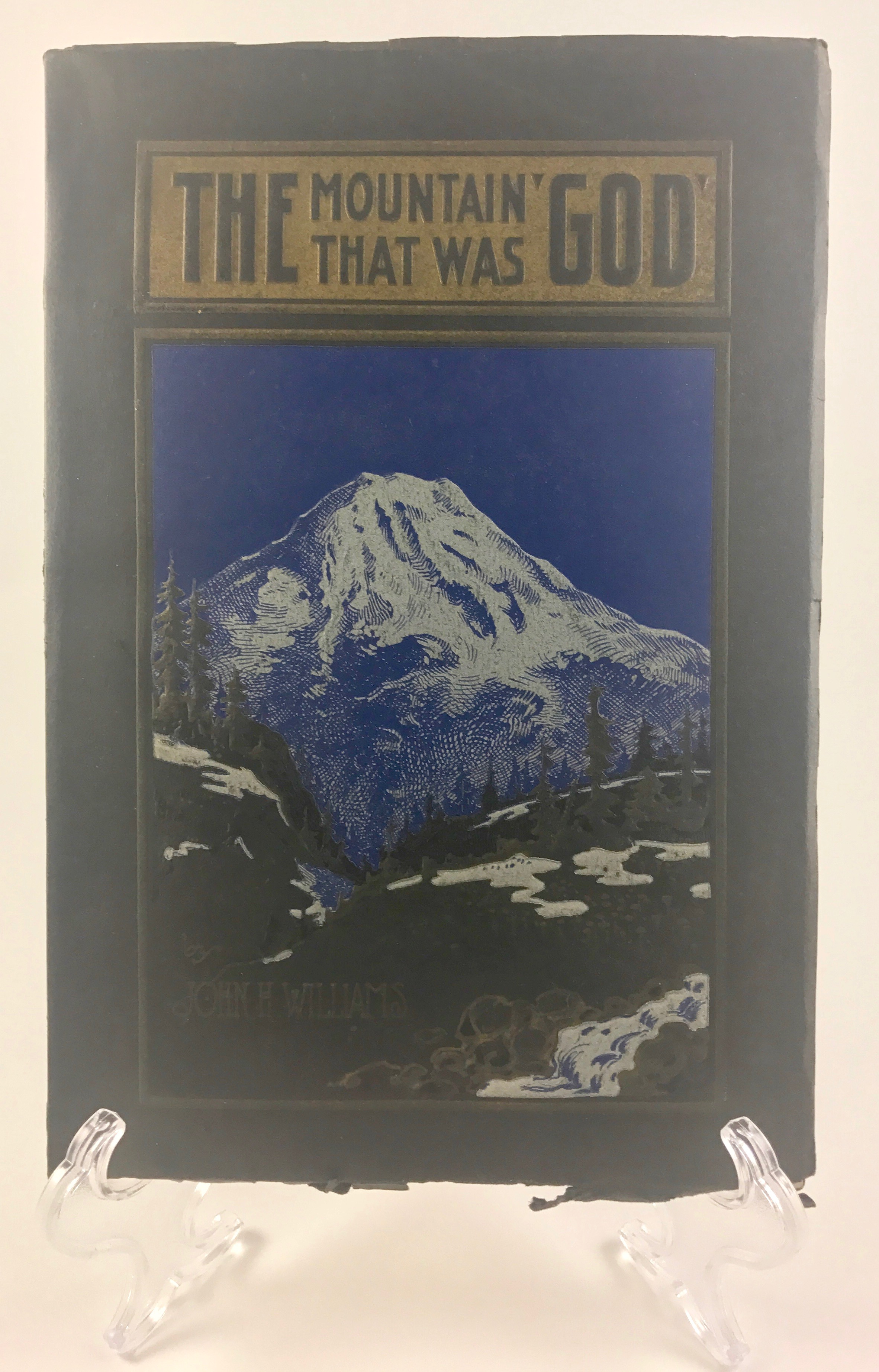 Tacoma Back Pages >> The Mountain That Was God by John H. Williams 1910 Paperback Book (RARE)   Caribou Antiques